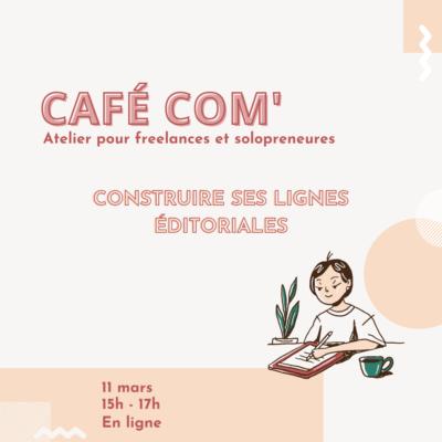 CAFÉ-COM-LIGNE-EDITORIALE-MARS
